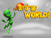 Играть Out Of This World онлайн
